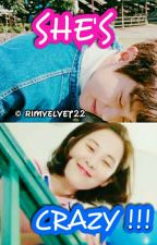 SHE'S CRAZY !!! (ChanSeo Ver) by rimvelvet22