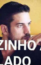 O VIZINHO AO LADO by BigBoy485