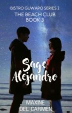 Bistro Guwapo Batch 2 Book 3: Sage Alejandro (Published under PHR) by mdcphr