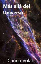 Más allá del universo by carinavolans