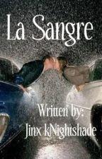 La Sangre by Jinx-kNightshade