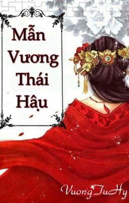 Đọc truyện Mẫn Vương Thái Hậu