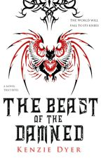 The Beast of the Damned (Book # 2) by KenzDyer