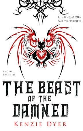 The Beast of the Damned (Book Two) by KenzDyer