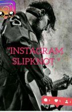"""""""Instagram Slipknot"""" by RapMon__Kookie"""