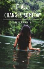 It all changes someday (One Direction fanfiction) by afi-mate