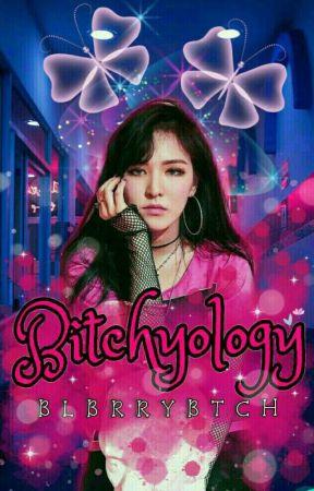 Bitchyology ❣ by Blbrrybtch