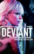 The Deviant (NaNoWriMo2017) by remlore
