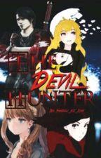 The Devil Hunter (DmC/RWBY Crossover)(Slow Updates) by DemonSlayerShadow666