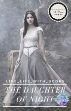 The Daughter Of Night by live_life_with_books