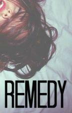 Remedy by EdzieGirlxox