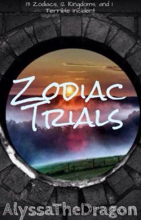Zodiac Trials by AlyssaTheDragon