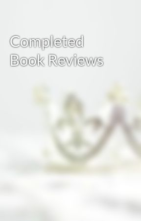 Completed Book Reviews by TessaT