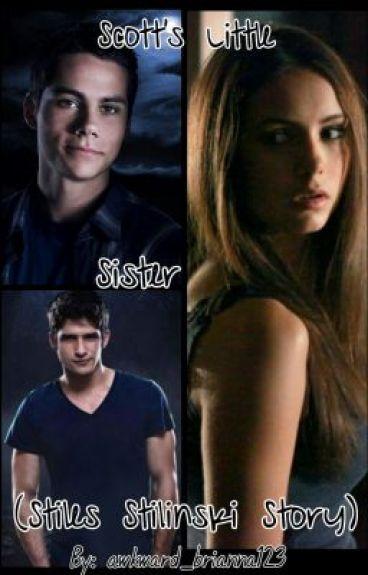 Scott's Little Sister (Stiles Stilinski story)