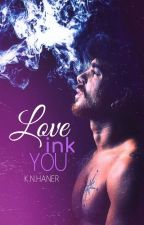 LoveInk You #1 by KnHaner