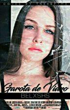 Garota de Vidro by belxshs