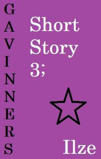 Short Story 3; Gavinners