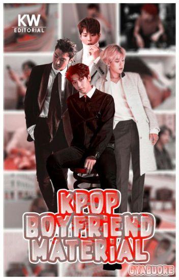 [Kpop Boyfriend Material]