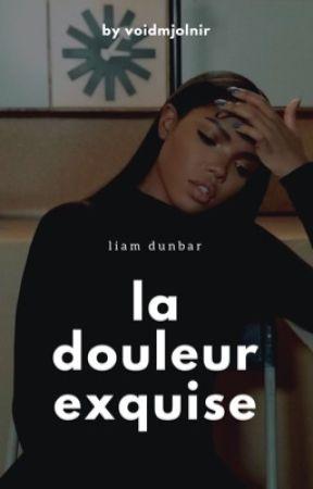 La Douleur Exquise ☔︎ Liam Dunbar by scootmccoot