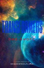 One-Shot. Transformers. 🔕🔕🔕 by ShadowWolfLuna