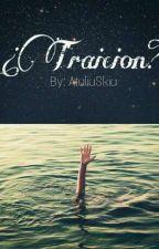 Traición? by AtaliaSkia