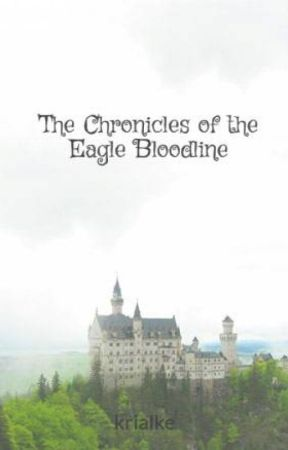 The Chronicles of the Eagle Bloodline by krialke