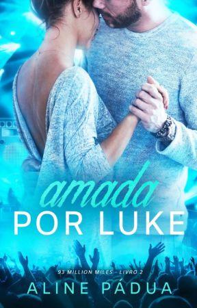 Amada... por Luke - 93 million miles #2 by AlinePadua