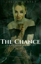 The Chance  by JulioFuentes114
