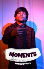 Moments || Larry Stylinson FF by MaybexStorys