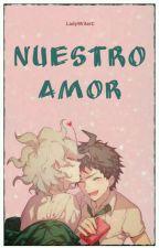 Nuestro Amor © (HinaKoma) [Omegaverse] PAUSADA by Carla_Alva