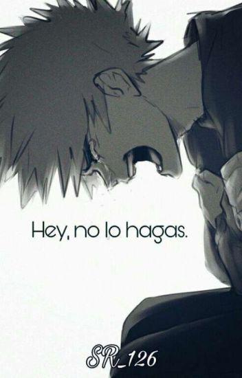 Hey, No Lo Hagas [KatsuDeku]