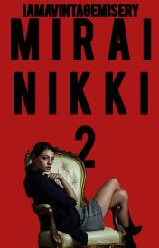 Mirai Nikki 2 (ON-GOING) by TxffxnyJ