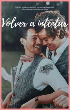 Volver a intentar [Larry Stylinson] by zaynpxtch