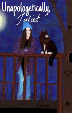 Unapologetically, Juliet by ColoradoKid420