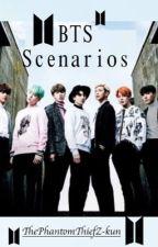 BTS Scenarios..<3 by ThePhantomThiefZ-kun