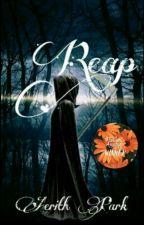 Reap by -deepforest-