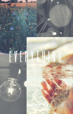 •Everything•   ||A hannie fanfiction|| COMPLETED || by bratalyeysummerall01