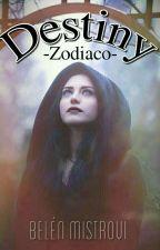 Destiny (Zodiaco) -PROXIMAMENTE- by sweetblack253