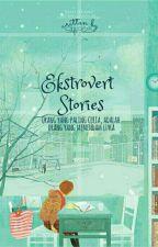 Ekstrovert Story by shfr925