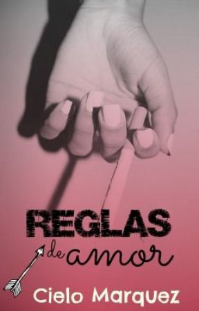 Reglas de Amor. #2 © (en espera) by CrazyCielito