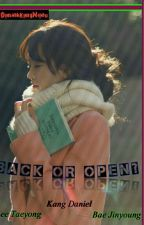 BACK or OPEN?? by MarkKimKimTuan