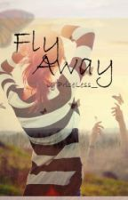 Fly Away by PriceLess__