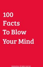 ||100 Amazing Facts To Blow Your Mind!||✔️ by dominations_