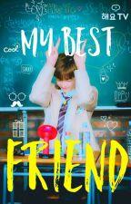 My Best Friend• Guanho by FujoshixHard