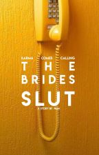 The Brides Slut by AntagonistPains