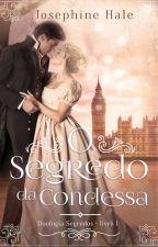 O Segredo da Condessa (DEGUSTAÇÃO) by josephine_hale
