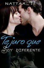 Te Juro Que Soy Diferente by nattaa_97