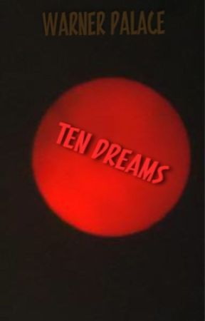Ten Dreams by absolutely_mae