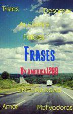 Frases   (CANCELADO) by america1289