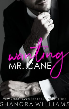 Wanting Mr. Cane by ShanoraWilliams